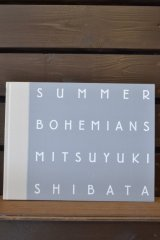 【Photo Book】Summer Bohemians:芝田満之